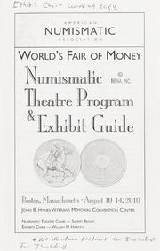 American Numismatic Association World's Fair of Money: Numismatic Theatre Program & Exhibit Guide, Exhibit Chair Working Copy