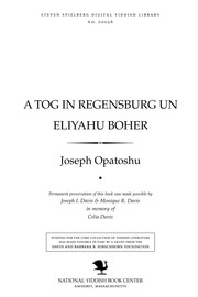 Thumbnail image for A ṭog in Regensburg un Eliyahu Boḥer