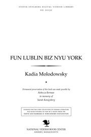 Thumbnail image for Fun Lublin biz Nyu Yorḳ ṭog-bukh fun Rivḳe Zilberg