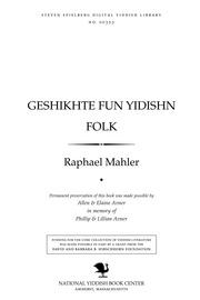 Thumbnail image for Geshikhṭe fun yidishn folḳ nayesṭe tsayṭ