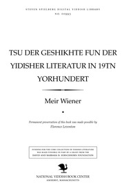 Thumbnail image for Tsu der geshikhṭe fun der Yidisher liṭeraṭur in 19ṭn yorhunderṭ etyudn un materialn