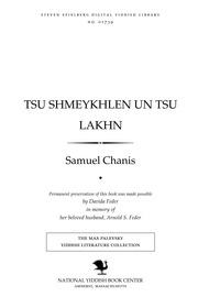 Thumbnail image for Tsu shmeykhlen un tsu lakhn a zamlung fun 50 umorisṭishe monologn un freylikhe mayśe'lekh fun Ameriḳanem Yidishn lebn ṿos zenen ershinen in Yidishe tsayṭungen fun Nyu Yorḳ