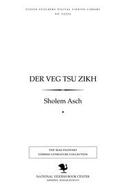 Thumbnail image for Der ṿeg tsu zikh roman