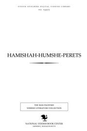 Thumbnail image for Ḥamishah-Ḥumshe-Perets geḳlibene shrifṭn in finf bend fun Yitsḥaḳ Leybush Perets : ḳomenṭirṭ -- ilusṭrirṭ -- farṭeyṭshṭ : prospeḳṭ (musṭer-boygens)