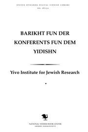 Thumbnail image for Barikhṭ fun der Ḳonferents fun dem Yidishn ṿisnshafṭlekhn insṭiṭuṭ opgehalṭn in Ṿilne fun 24ṭn bizn 27ṭn Oḳṭober 1929