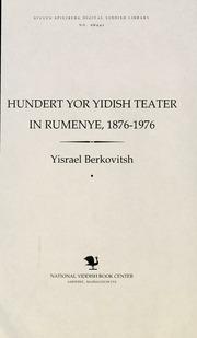 Thumbnail image for Hunderṭ yor Yidish ṭeaṭer in Rumenye, 1876-1976