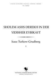 Thumbnail image for Sholem Ashs derekh in der Yidisher eybiḳayṭ monografye