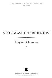 Thumbnail image for Sholem Ash un Ḳrisṭenṭum an enṭfer oyf zayne misyonarishe shrifṭn