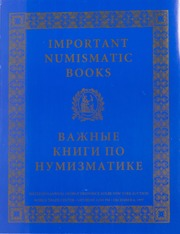 Important Numismatic Books: 16th Annual Auction in Conjunction with NY International Numismatic Convention