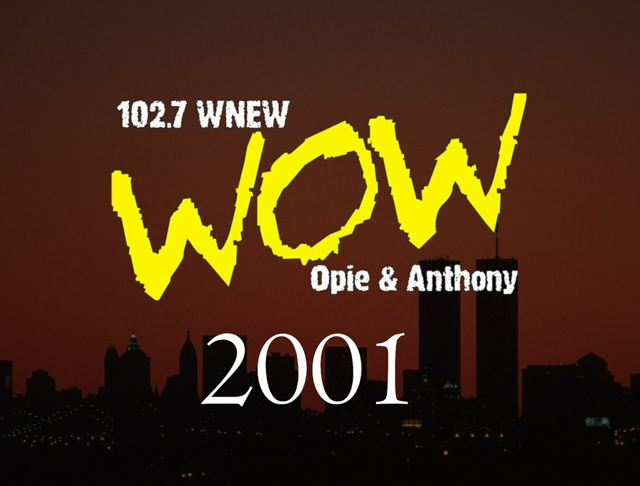 2001 (WNEW) : Opie & Anthony : Free Download, Borrow, and Streaming :  Internet Archive