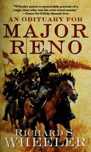 An Obituary for Major Reno - Richard S. Wheeler - Google книги