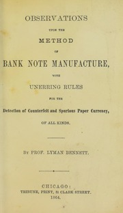 Observations upon the Method of Bank Note Manufacture