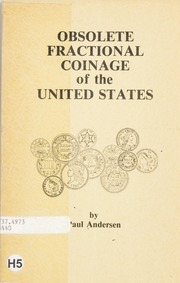 Obsolete Fractional Coinage of the United States