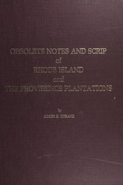 Obsolete Notes and Scrip of Rhode Island and the Providence Plantations