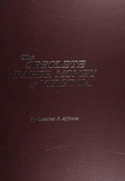The Obsolete Paper Money of Virginia: Vol. 1