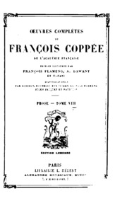 Vol 8: Oeuvres complètes de François Coppée ...