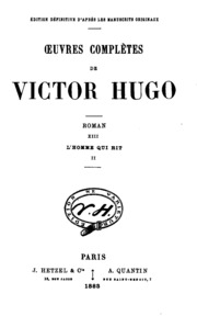 Vol 13, pt. 2: Oeuvres complètes de Victor Hugo. Roman