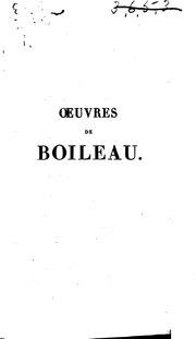 Oeuvres de Boileau: avec un choix des meilleurs commentateurs et précédées d ...