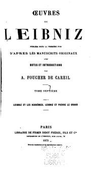 Vol 7: Oeuvres de Leibniz: publiées pour la première fois d-après les manuscripts originaux