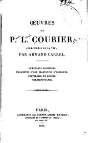 Oeuvres de P. L. Courier, précédées de sa vie