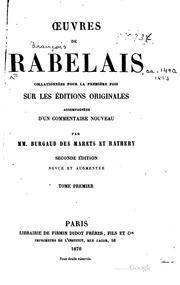 Vol 1: Oeuvres de Rabelais, collationnées pour la première fois sur les éditions ...