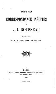 OEuvres et correspondance inédites de J. J. Rousseau