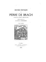 Vol 1: Oeuvres poétiques de Pierre de Brach, sieur de la Motte Montussan
