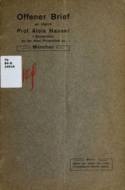 Offener Brief an Herrn Professor Alois Hauser, I. Konservator an der Alten Pinakothek zu Munchen