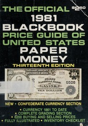 The Official 1981 Black Book Price Guide of United States Paper Money