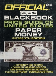 The Official 1983 Black Book Price Guide of United States Paper Money