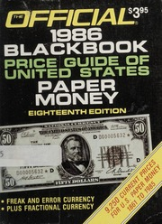 The Official 1986 Black Book Price Guide of United States Paper Money, 18th Edition