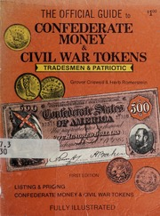 The Official Guide to Confederate Money & Civil War Tokens