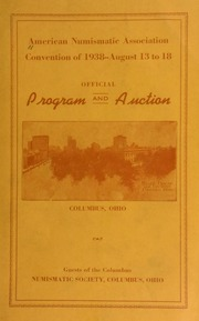 Official program : American Numismatic Association, Convention, Neil House, Columbus, Ohio, August 13-18, 1938 / hosted by the Columbus Numismatic Society.