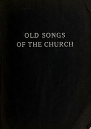 Old songs of the church : Philadelphia Memorial Park : Free Download