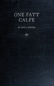 One Fatt Calfe
