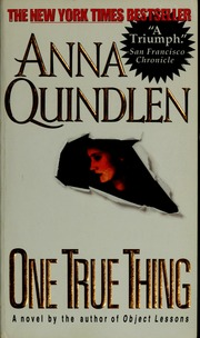 Download One True Thing By Anna Quindlen