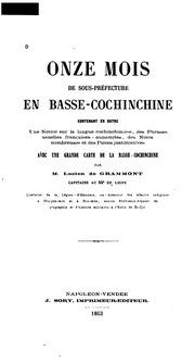 Onze mois de sous-préfecture en Basse-Cochinchine contenant en outre une notice sur la langue ...