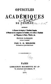 Opuscules académiques de Fénélon ...