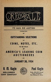 Oregon Sale: 172 Mail Bid Auction Consisting of Outstanding Selections of Coins, Notes, Etc.