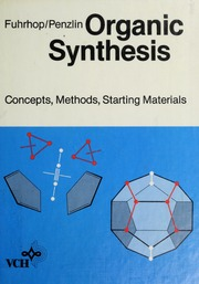 Organic Synthesis: Concepts, Methods, Starting Materials, 2.rE