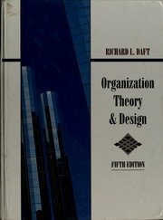 Organization Theory And Design Daft Richard L Free Download Borrow And Streaming Internet Archive