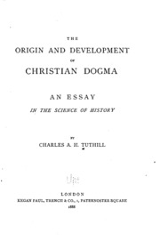 Essays On English Language The Origin And Development Of Christian Dogma An Essay In The Science Of  General Essay Topics In English also Process Paper Essay The Origin And Development Of Christian Dogma  An Essay In The  Apa Format Sample Essay Paper