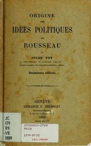 Origine des idées politiques de Rousseau microform