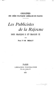 Origines des idées politiques libérales en France: Les publicistes de la ...
