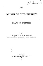 the origin of the fittest essays on evolution cope e d  the origin of the fittest essays on evolution