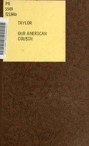 our american cousin by tom taylor Free ebook: our american cousin by tom taylor this was the play abraham lincoln was watching when he was assassinated.