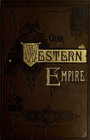 the development of the west beyond the mississippi 1849 1890 The california gold rush was a major factor in expansion west of the mississippi that westward expansion was greatly aided by the completion of the transcontinental.