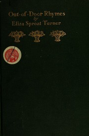 Out of door rhymes  sc 1 st  Internet Archive & Out-of-door rhymes : Turner Eliza (Sproat) Mrs. 1826-1903 : Free ...