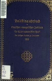 Vol 1910 JG.6: Palästinajahrbuch des Deutschen evangelischen instituts für altertumswissenschaft des Heiligen Landes zu Jerusalem ..
