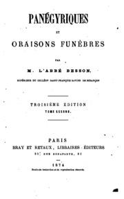 Vol 2: Panégyriques et oraisons funèbres: par l-abbé Besson